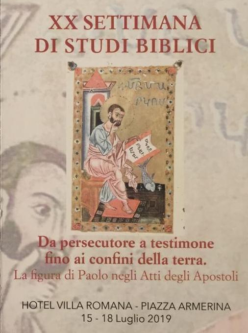 """SETTIMANA DI STUDI BIBLICI: PAOLO NEGLI ATTI DEGLI APOSTOLI, """"DA PERSECUTORE A TESTIMONE"""