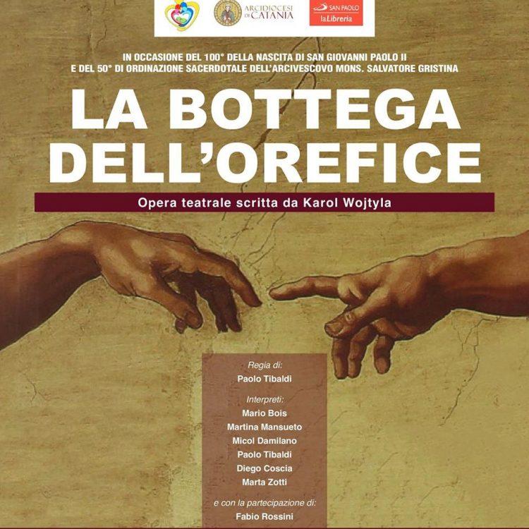"""""""LA BOTTEGA DELL'OREFICE"""": LA BELLEZZA DELL'AMORE UMANO SEGNO INEQUIVOCABILE DEL MISTERO DI DIO"""