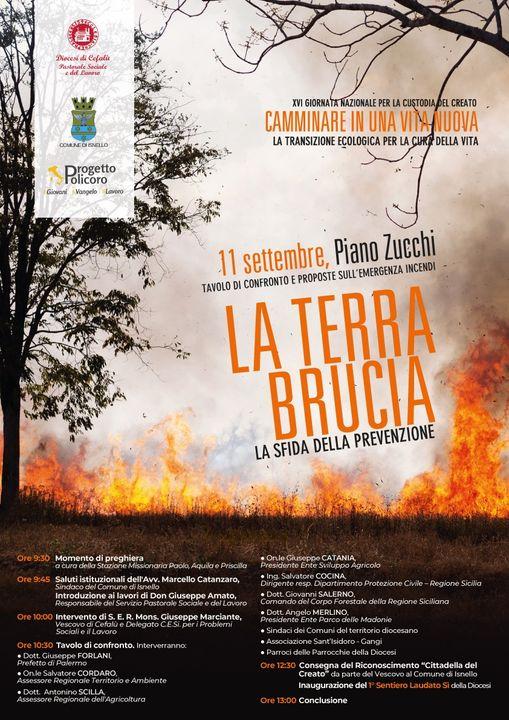 """""""LA TERRA BRUCIA. LA SFIDA DELLA PREVENZIONE"""": TAVOLO DI CONFRONTO"""