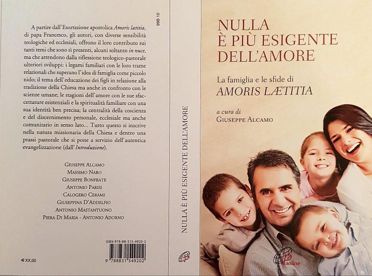 """""""NULLA È PIÙ ESIGENTE DELL'AMORE. LA FAMIGLIA E LE SFIDE DI AMORIS LAETITIA"""""""