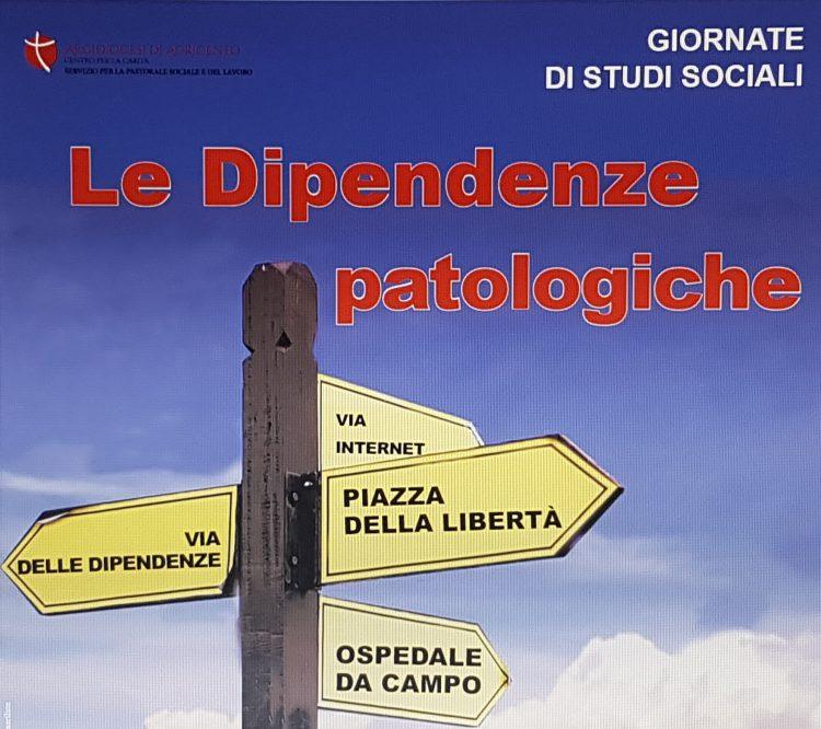 GIORNATE DI STUDIO SOCIALE SULLE DIPENDENZE