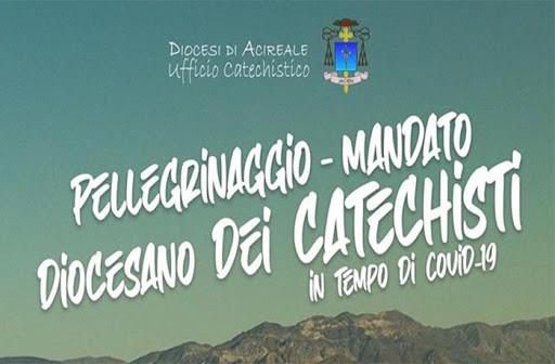 CATECHESI: PELLEGRINAGGIO E MANDATO AI CATECHISTI